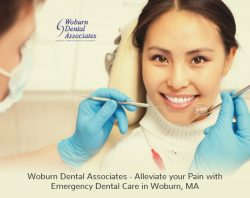 Woburn Dental Associates – Alleviate your Pain with Emergency Dental Care in Woburn, MA