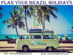 Plan your Brazil Holidays At Lets Talk Travel