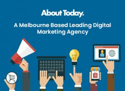 About Today – A Melbourne Based Leading Digital Marketing Agency