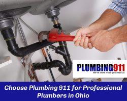 Choose Plumbing 911 for Professional Plumbers in Ohio