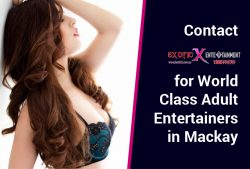 Contact Exotic X Entertainment for World Class Adult Entertainers in Mackay