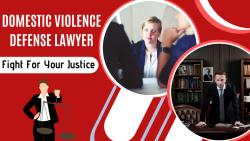 Defense Attorney for Domestic Violence