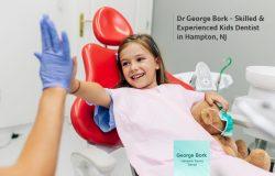 Dr George Bork – Skilled & Experienced Kids Dentist in Hampton, NJ