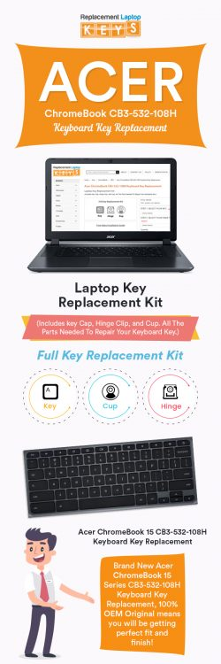 Get Acer ChromeBook CB3-532-108H Keyboard Key from Replacement Laptop Keys