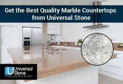 Get the Best Quality Marble Countertops from Universal Stone