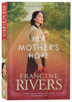 Her Mother's Hope (#01 in Marta's Legacy Series) by Francine Rivers | Koorong