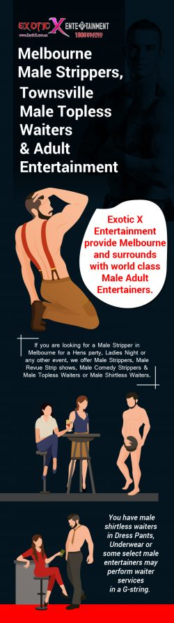 Hire the Best Male Strippers & Adult Entertainers from Exotic X Entertainment