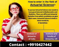 How to enter in the field of Actuarial Science?
