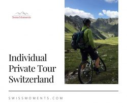 Individual Private Tour Switzerland