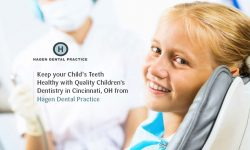 Keep your Child's Teeth Healthy with Quality Children's Dentistry in Cincinnati, OH from H ...