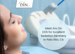 Meet Ala Din DDS for Excellent Sedation Dentistry in Palo Alto, CA