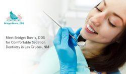 Meet Bridget Burris, DDS for Comfortable Sedation Dentistry in Las Cruces, NM