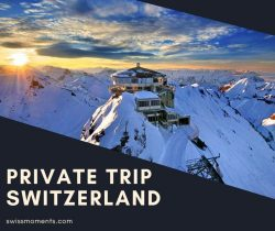 Private Trip Switzerland