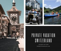 Private Vacation Switzerland