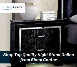 Shop Top Quality Night Stand Online from Sleep Center