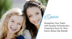Straighten Your Teeth with Quality Orthodontics Treatment from Dr. Rick Kava's Sioux City Dental