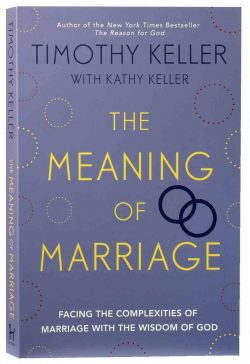 The Meaning of Marriage by Timothy Keller (Ed) | Koorong
