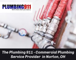 The Plumbing 911 – Commercial Plumbing Service Provider in Norton, OH