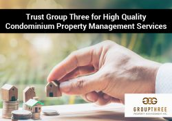 Trust Group Three for High Quality Condominium Property Management Services