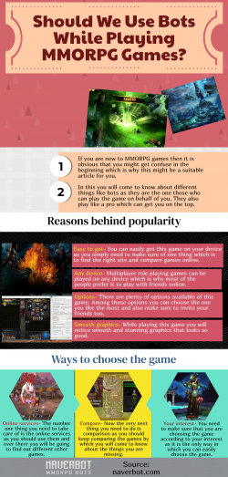 Bots Are Beneficial In MMORPG Games