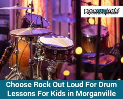 Choose Rock Out Loud For Drum Lessons For Kids in Morganville