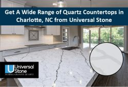 Get A Wide Range of Quartz Countertops in Charlotte, NC from Universal Stone
