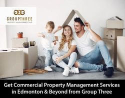 Get Commercial Property Management Services in Edmonton & Beyond from Group Three