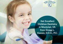 Get Excellent Children Dentistry in Montclair, VA from Gregg L. Kassan, D.D.S., P.C.