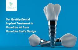 Get Quality Dental Implant Treatment in Honolulu, HI from Honolulu Smile Design