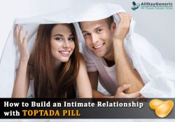 How To Build an Intimate Relationship with Toptada 10 Pill