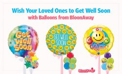 Wish Your Loved Ones to Get Well Soon with Balloons from BloonAway