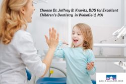 Choose Dr. Jeffrey B. Kravitz, DDS for Excellent Children's Dentistry in Wakefield, MA