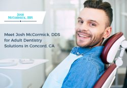 Meet Josh McCormick, DDS for Adult Dentistry Solutions in Concord, CA