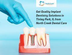 Get Quality Implant Dentistry Solutions in Tinley Park, IL from North Creek Dental Care