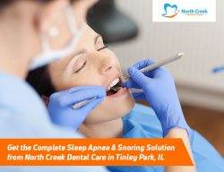 Get the Complete Sleep Apnea & Snoring Solution from North Creek Dental Care in Tinley Park, IL