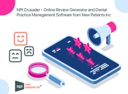 NPI Crusader – Online Review Generator and Dental Practice Management Software from New Pa ...