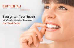 Straighten Your Teeth with Quality Invisalign Treatment from Siranli Dental