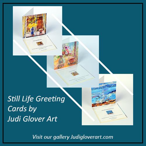 Still Life Greeting Cards by Judi Glover Art