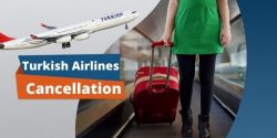 Get easy cancellation with Turkish Airlines Cancellation Policy