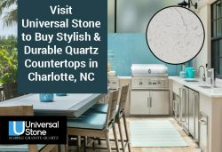 Visit Universal Stone to Buy Stylish & Durable Quartz Countertops in Charlotte, NC