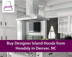 Buy Designer Island Hoods from Hoodsly in Denver, NC