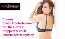Choose Exotic X Entertainment for the Hottest Strippers & Adult Entertainers in Sydney