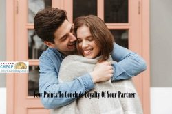 FEW POINTS TO CONCLUDE LOYALTY OF YOUR PARTNER