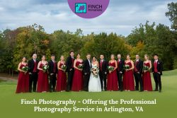 Finch Photography – Offering the Professional Photography Service in Arlington, VA