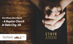 First Mount Zion Church – A Baptist Church in Dale City, VA