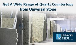 Get A Wide Range of Quartz Countertops from Universal Stone