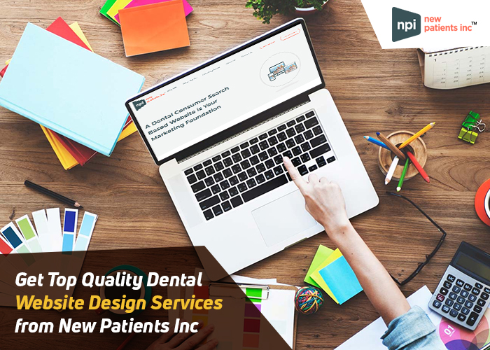 Get Top Quality Dental Website Design Services from New Patients Inc