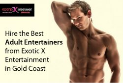 Hire the Best Adult Entertainers from Exotic X Entertainment in Gold Coast