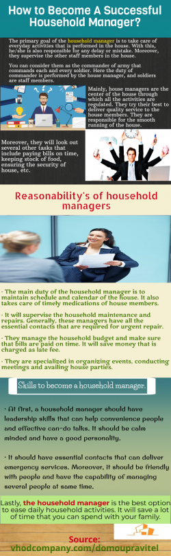 Household manager is the best option to ease daily household activities