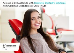 Achieve a Brilliant Smile with Cosmetic Dentistry Solutions from Coloman E Kondorossy DMD FAGD